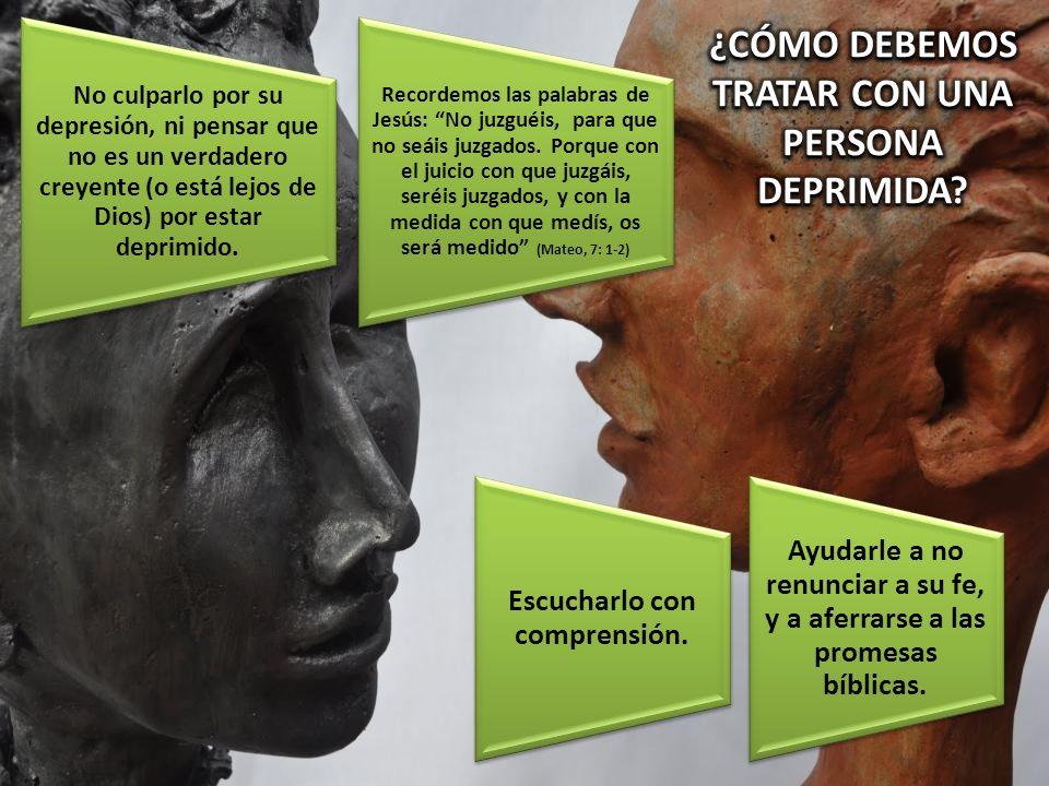 ¿CÓMO DEBEMOS TRATAR CON UNA PERSONA DEPRIMIDA