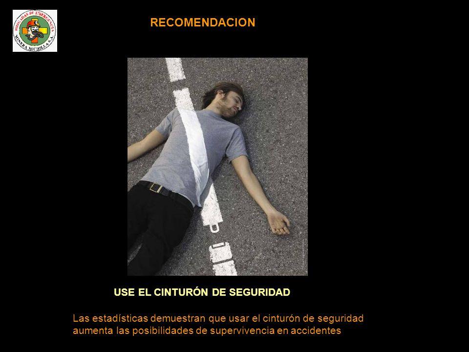 RECOMENDACION USE EL CINTURÓN DE SEGURIDAD
