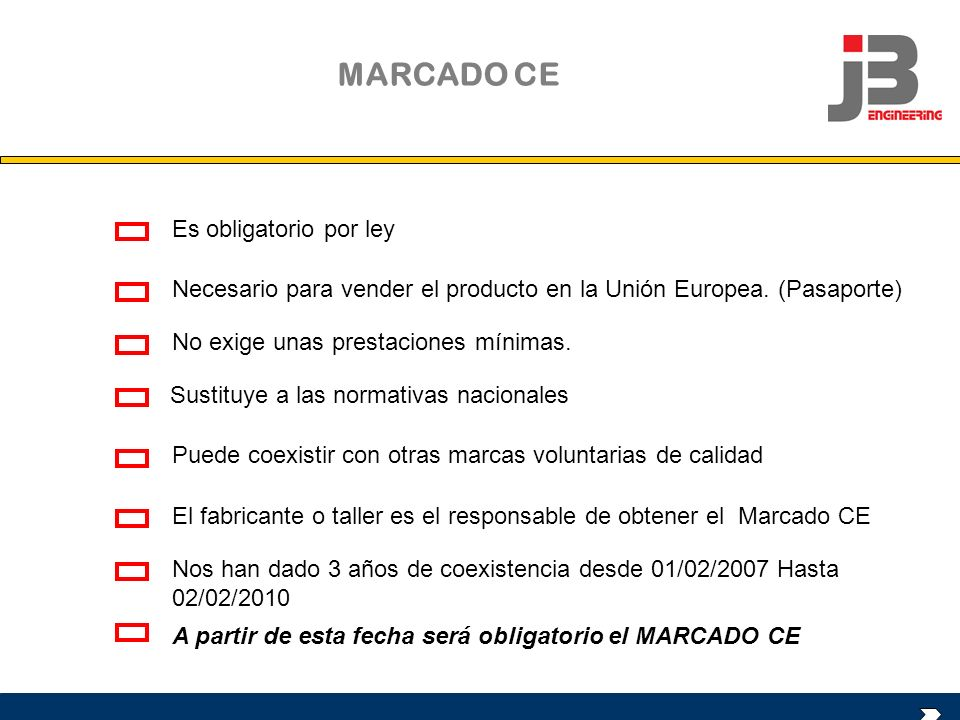 MARCADO CE Es obligatorio por ley