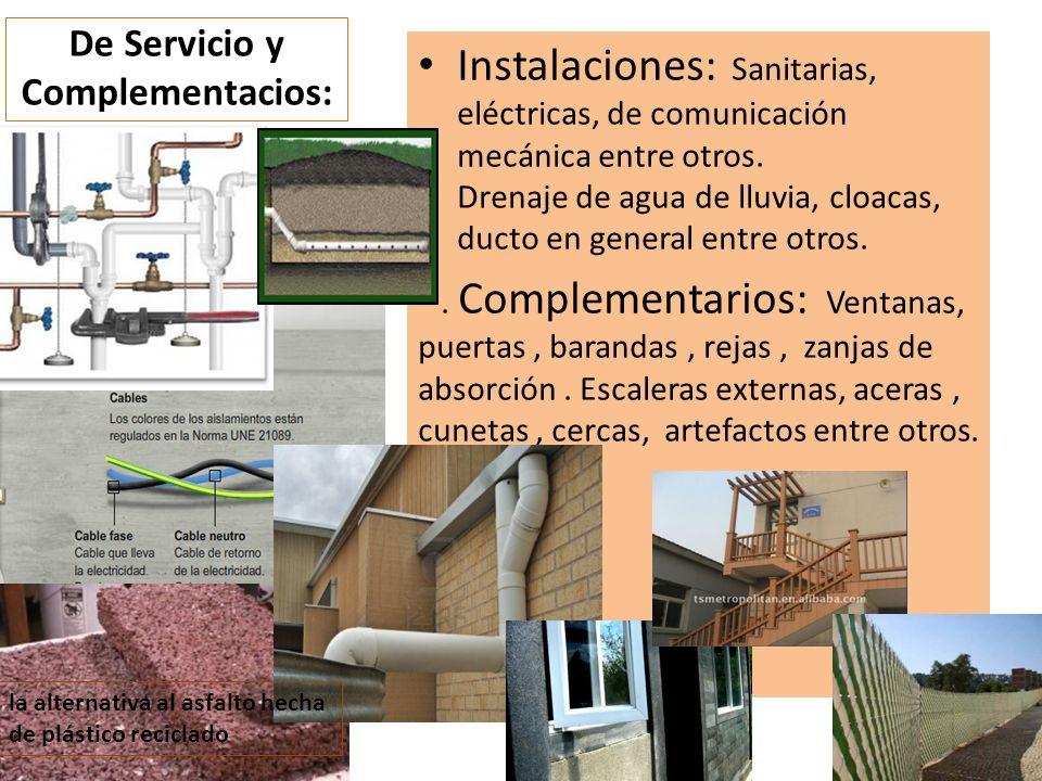 De Servicio y Complementacios: