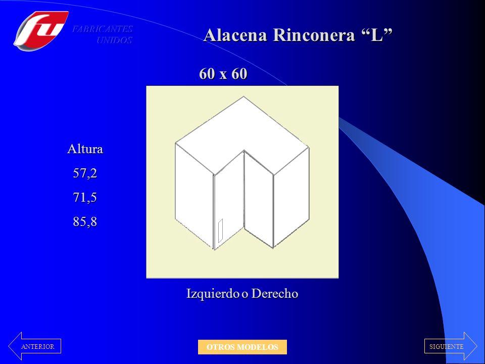 Alacena Rinconera L 60 x 60 Altura 57,2 71,5 85,8