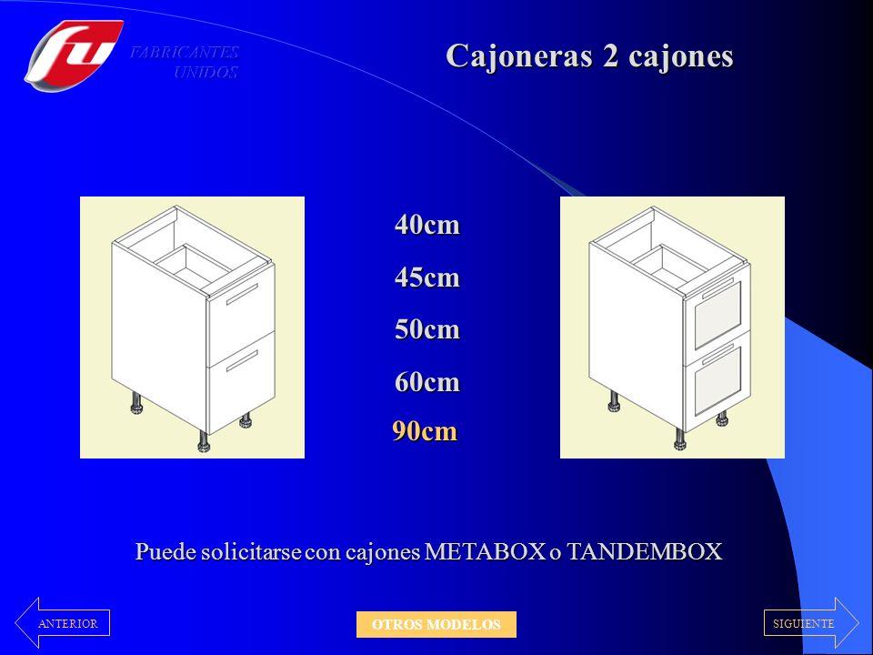 Puede solicitarse con cajones METABOX o TANDEMBOX