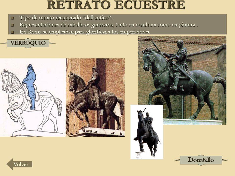 RETRATO ECUESTRE Donatello Tipo de retrato recuperado dell antico .