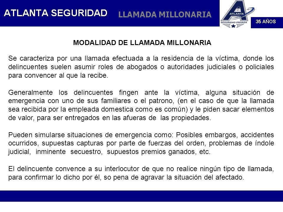 LLAMADA MILLONARIA MODALIDAD DE LLAMADA MILLONARIA