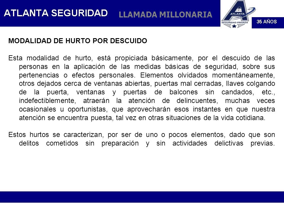 LLAMADA MILLONARIA MODALIDAD DE HURTO POR DESCUIDO