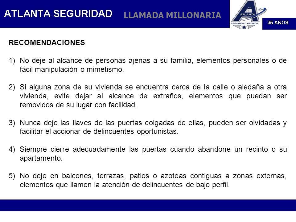 LLAMADA MILLONARIA RECOMENDACIONES