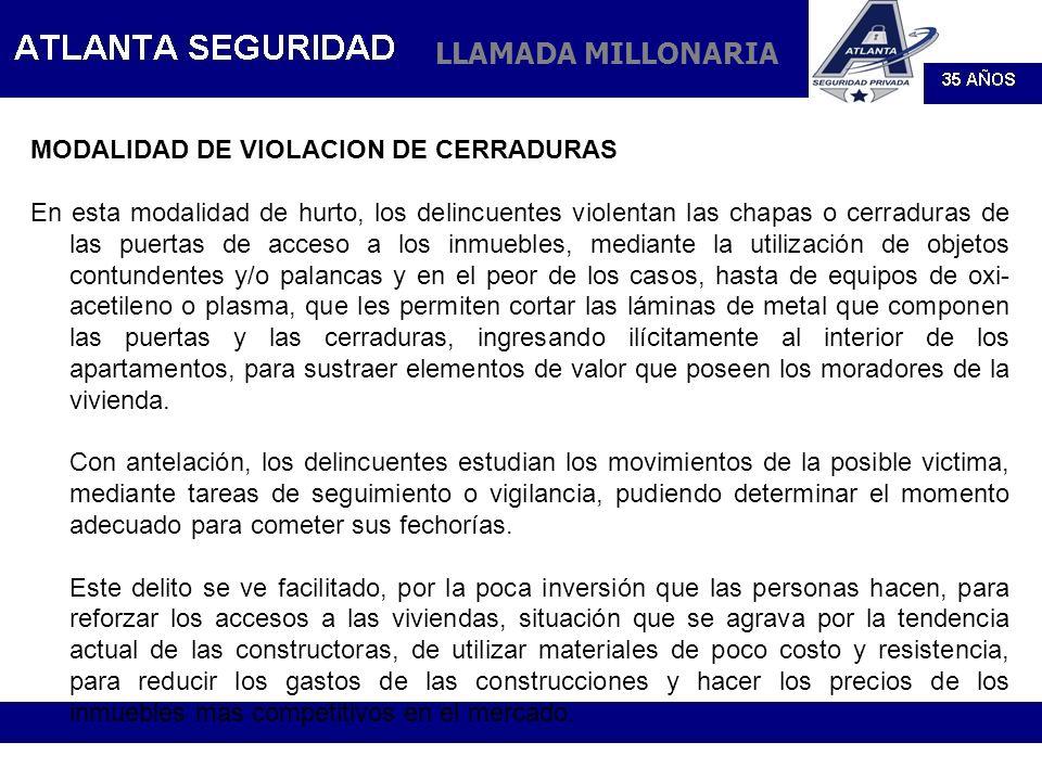 LLAMADA MILLONARIA MODALIDAD DE VIOLACION DE CERRADURAS