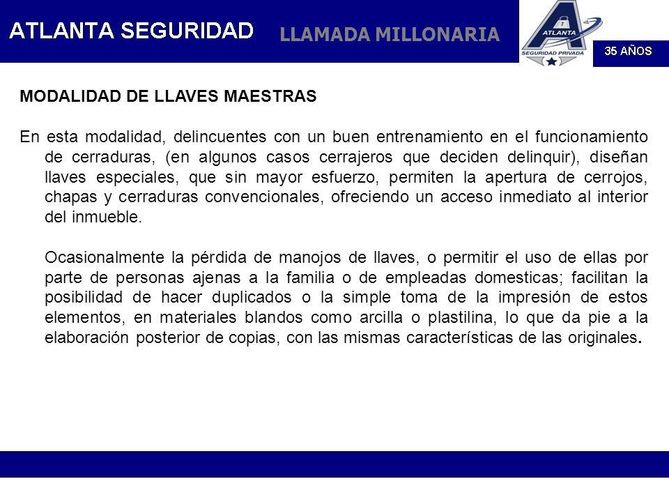 LLAMADA MILLONARIA MODALIDAD DE LLAVES MAESTRAS