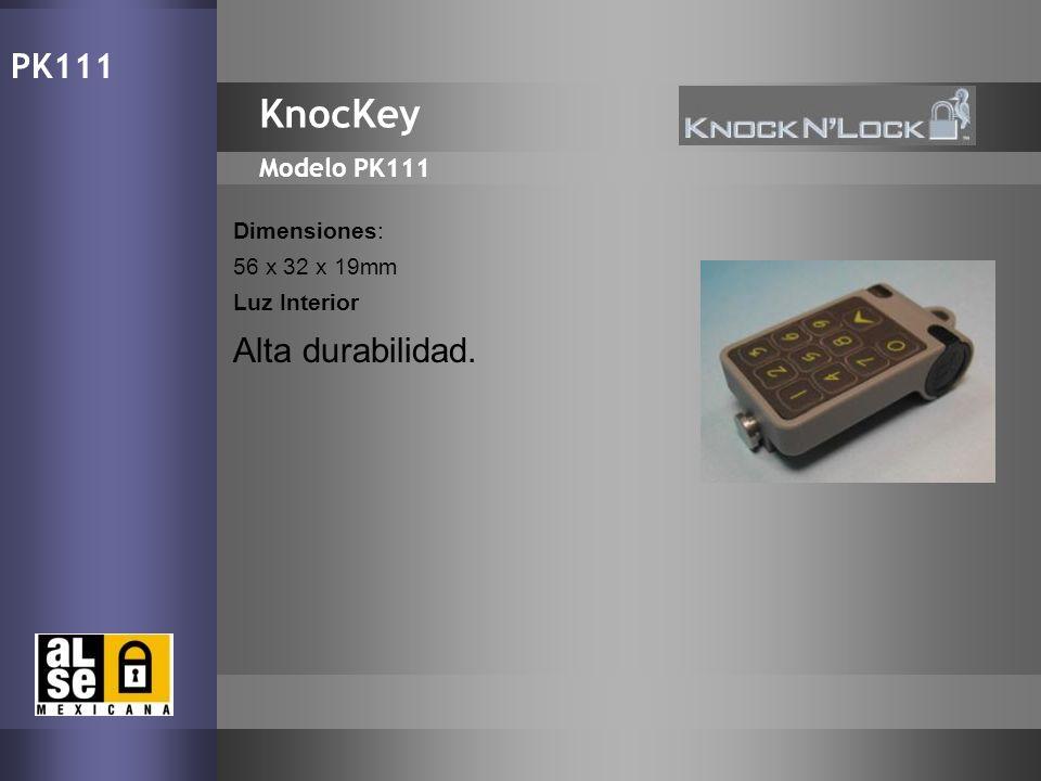 KnocKey PK111 Alta durabilidad. Modelo PK111 Dimensiones: