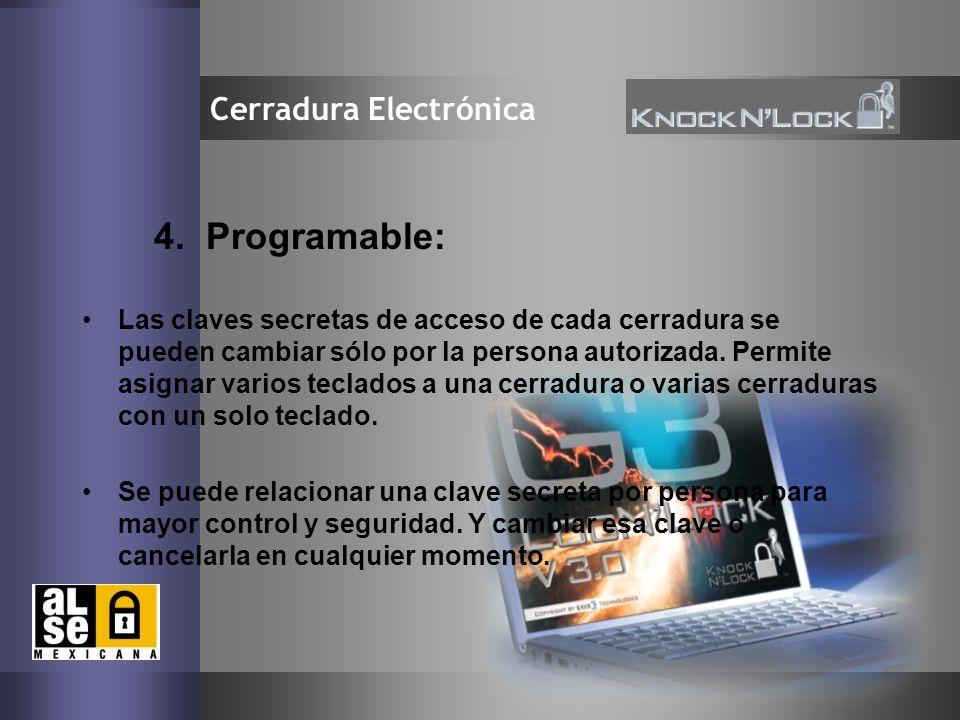 4. Programable: Cerradura Electrónica