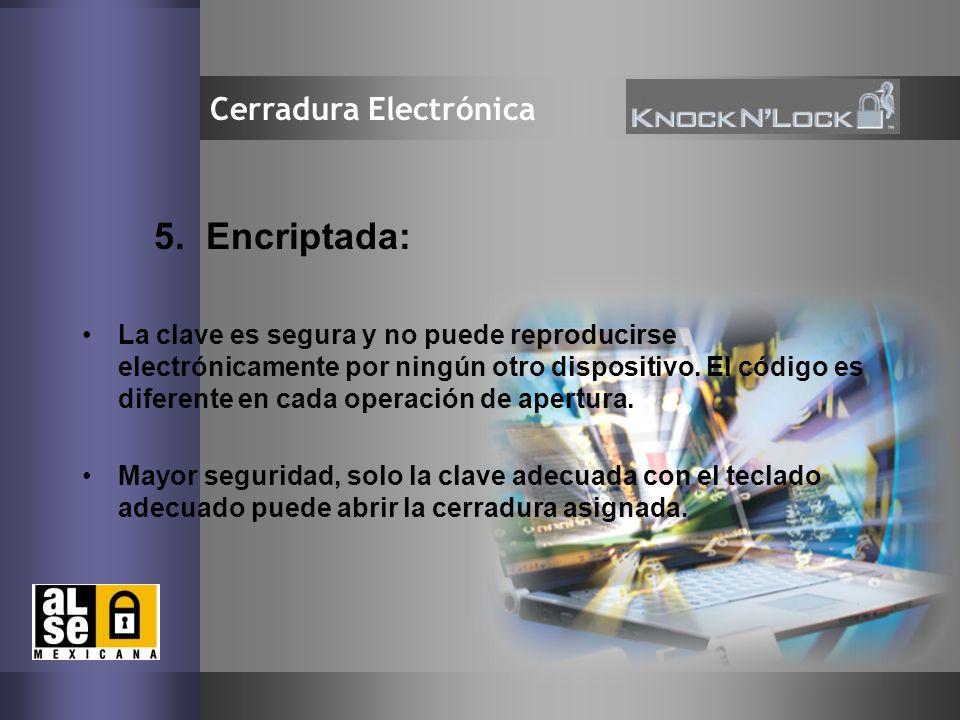 5. Encriptada: Cerradura Electrónica