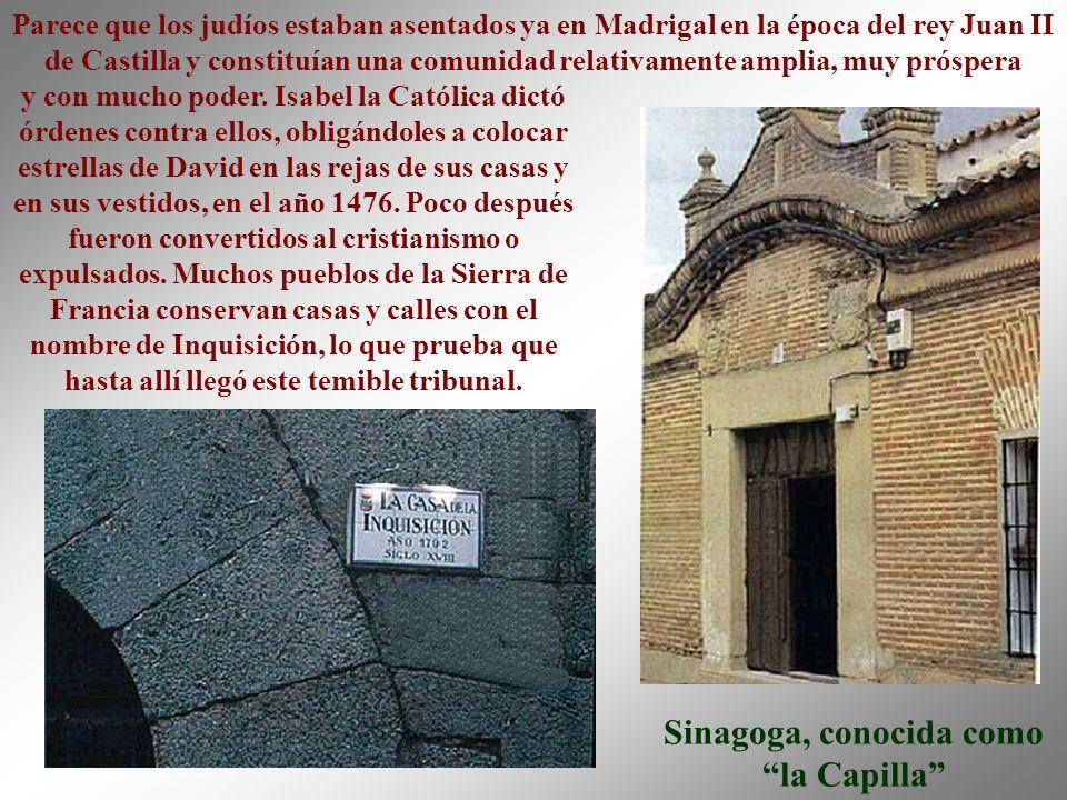 Sinagoga, conocida como la Capilla