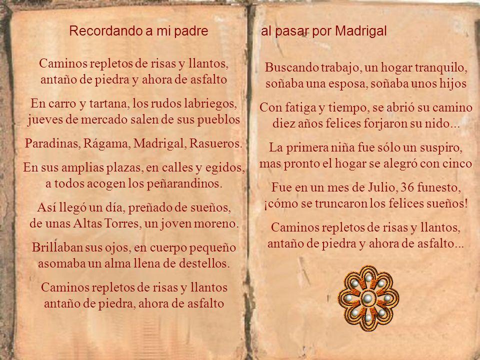 Paradinas, Rágama, Madrigal, Rasueros.