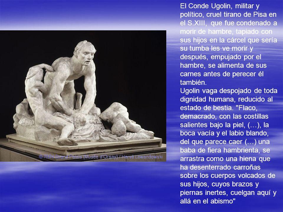 El Conde Ugolin, militar y político, cruel tirano de Pisa en el S