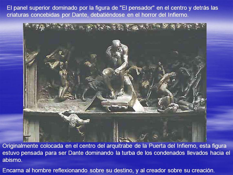 El panel superior dominado por la figura de El pensador en el centro y detrás las criaturas concebidas por Dante, debatiéndose en el horror del Infierno.