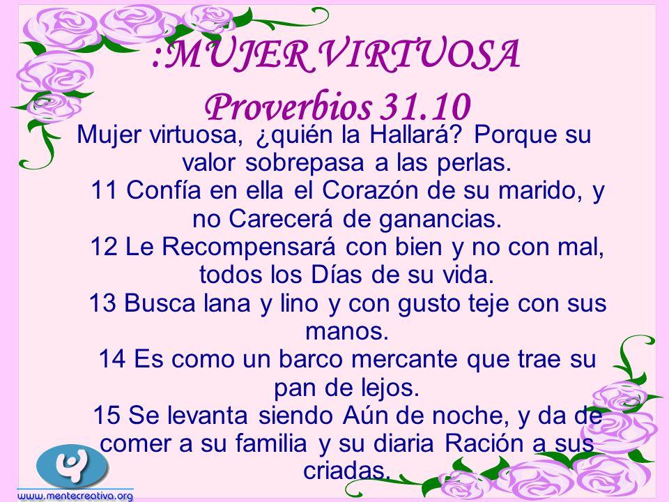 :MUJER VIRTUOSA Proverbios 31.10