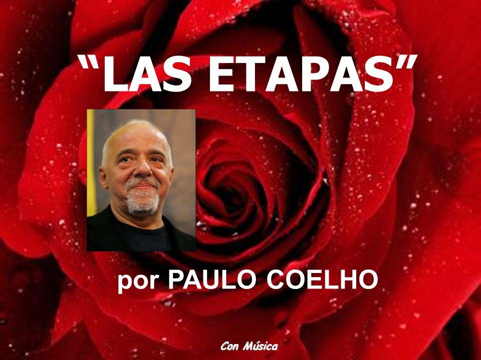 LAS ETAPAS por PAULO COELHO Con Música