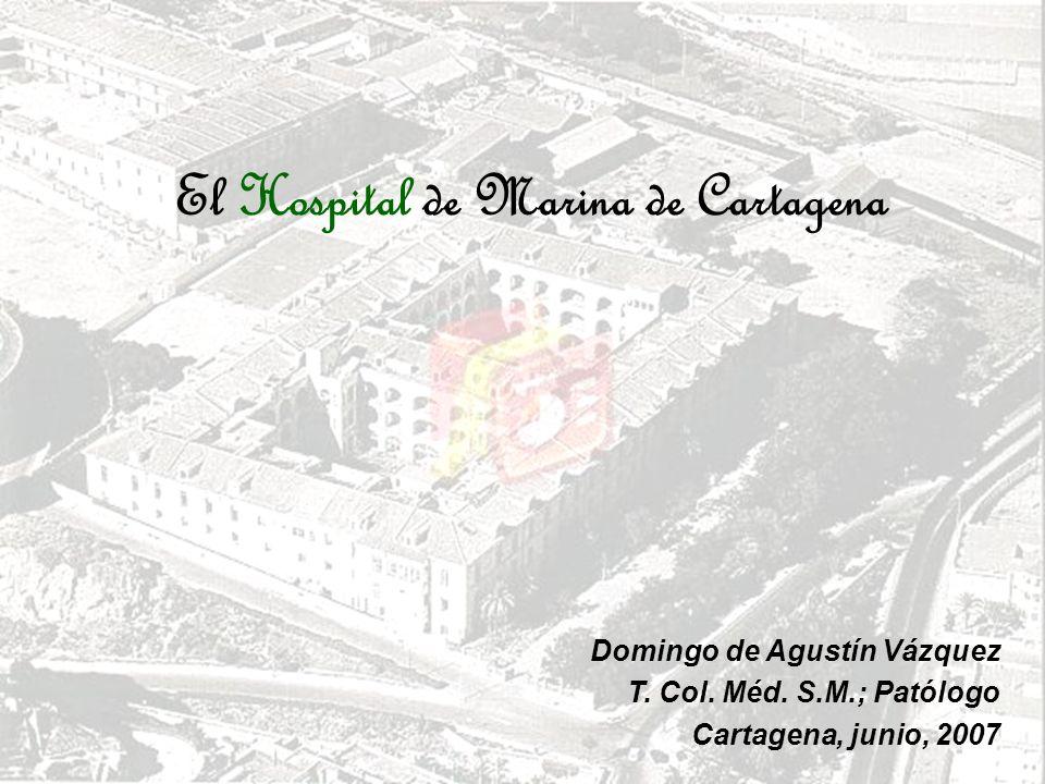 El Hospital de Marina de Cartagena