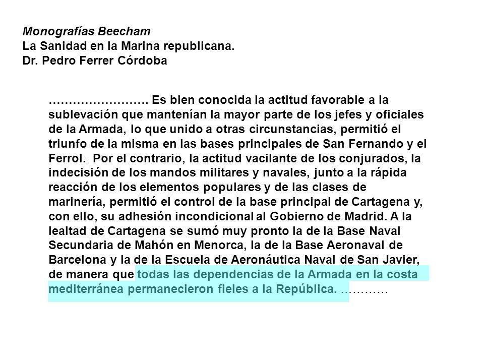 Monografías Beecham La Sanidad en la Marina republicana. Dr. Pedro Ferrer Córdoba.