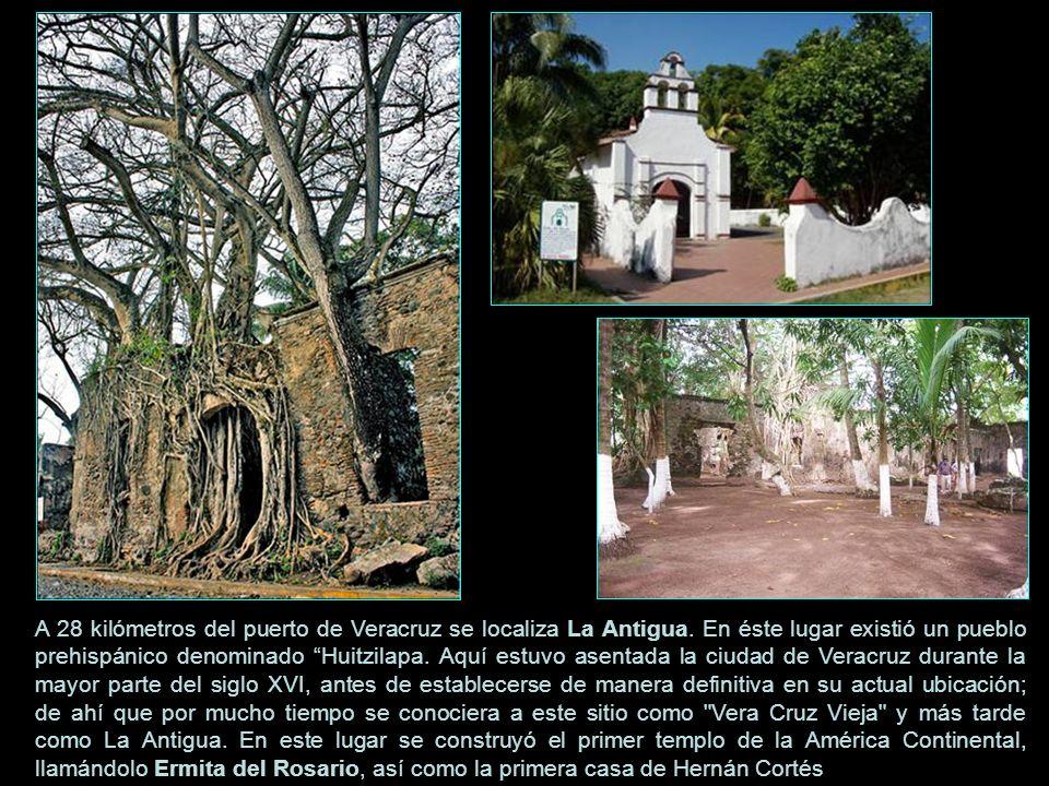 A 28 kilómetros del puerto de Veracruz se localiza La Antigua