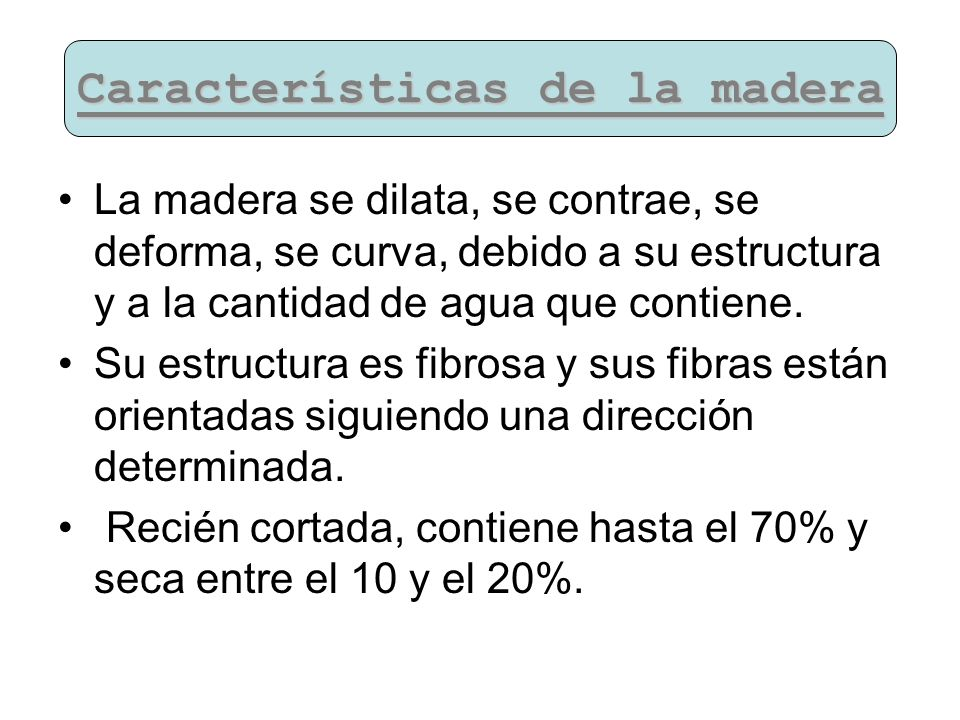 Características de la madera
