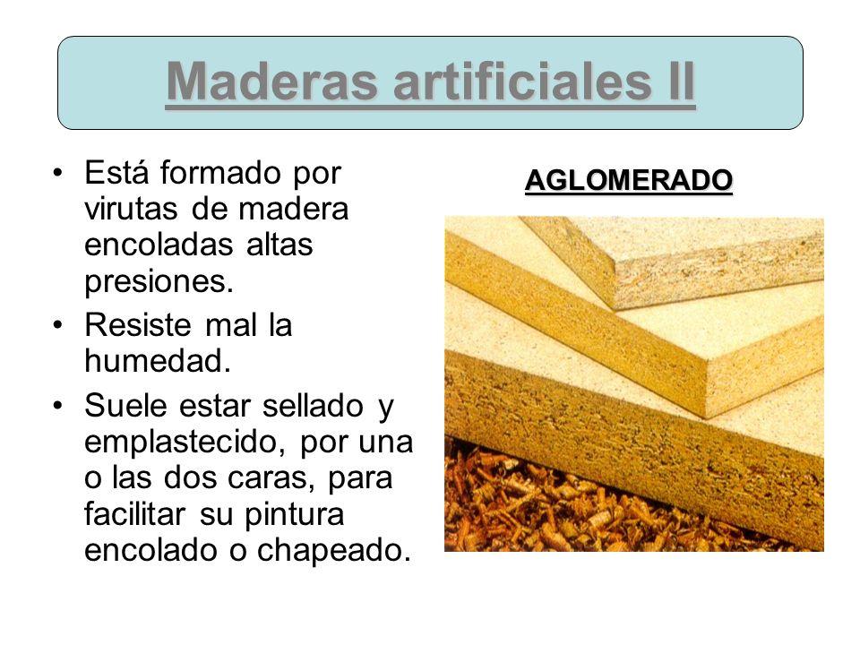 Maderas artificiales II