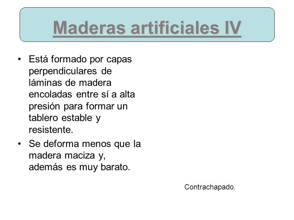 Maderas artificiales IV