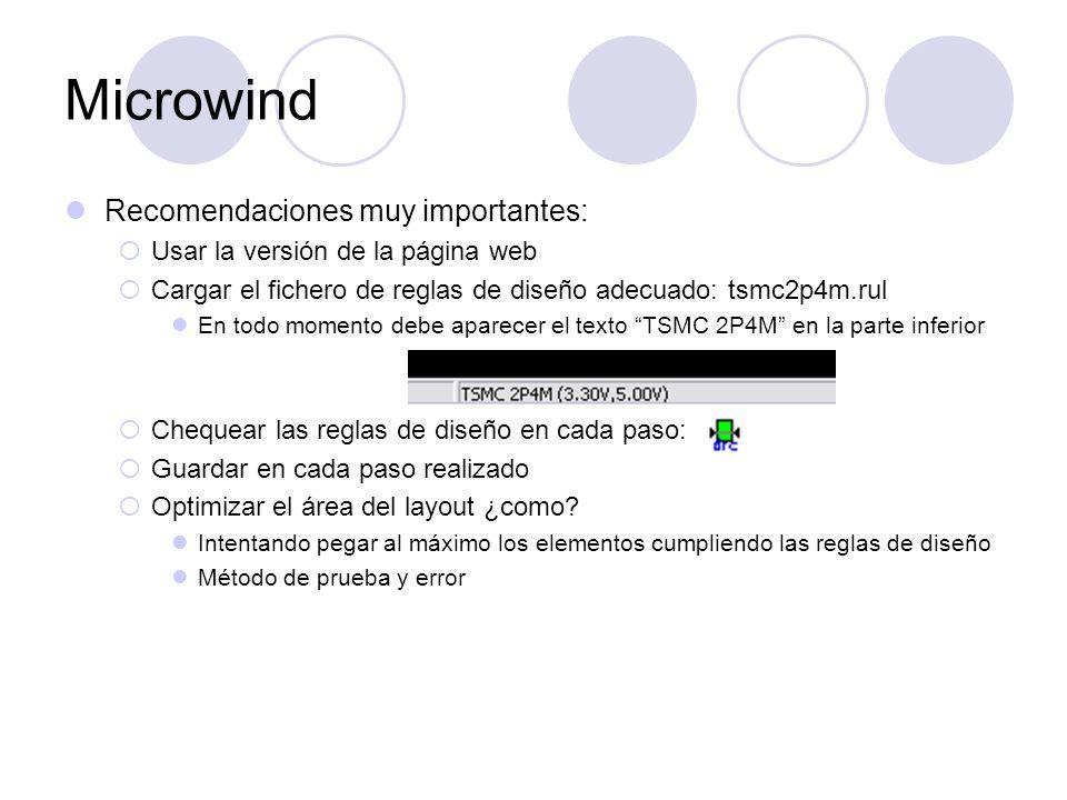 Microwind Recomendaciones muy importantes: