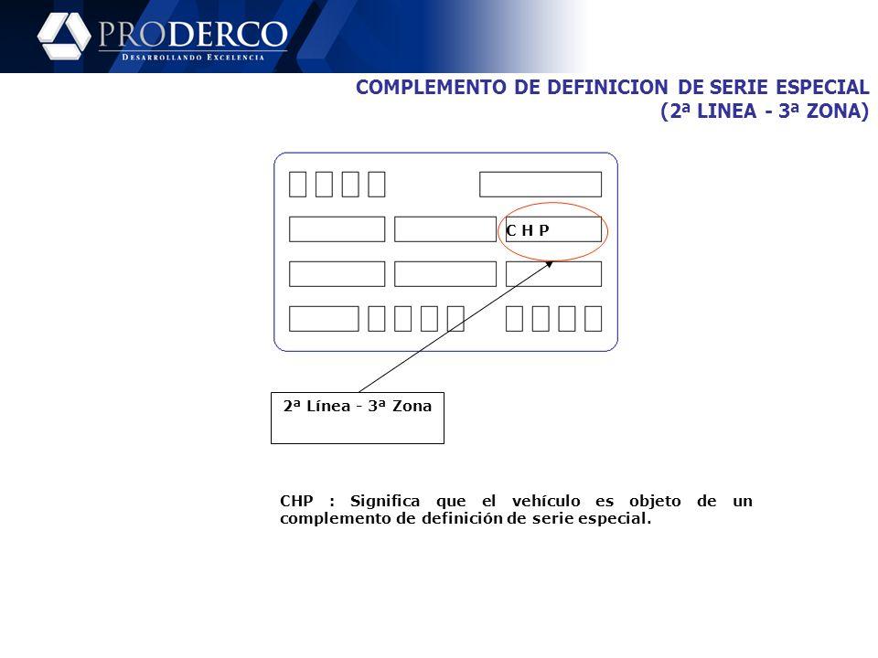 COMPLEMENTO DE DEFINICION DE SERIE ESPECIAL (2ª LINEA - 3ª ZONA)