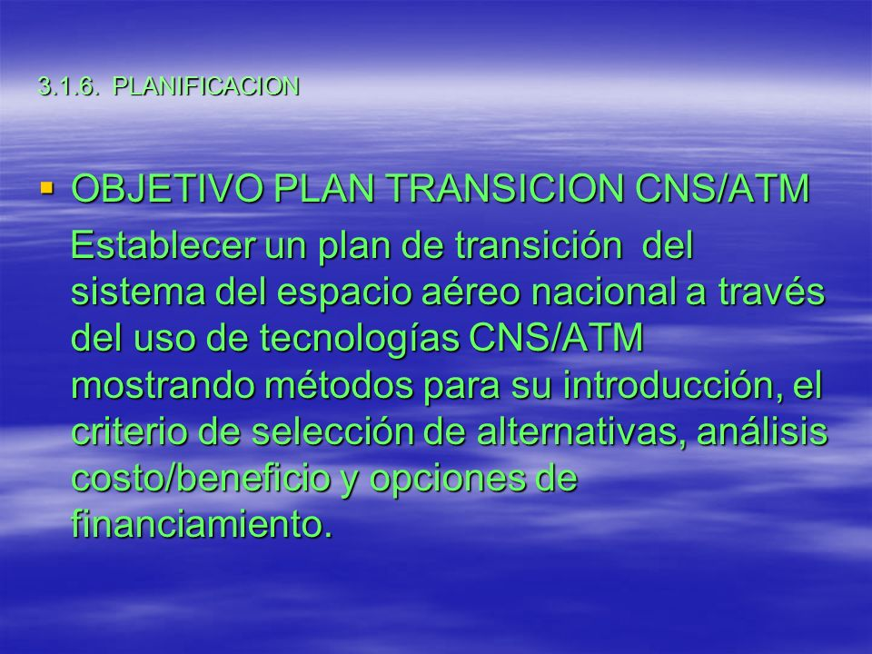 OBJETIVO PLAN TRANSICION CNS/ATM