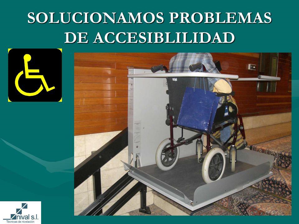 SOLUCIONAMOS PROBLEMAS DE ACCESIBLILIDAD