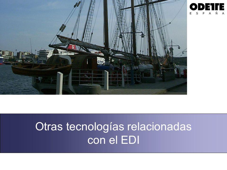 Otras tecnologías relacionadas con el EDI