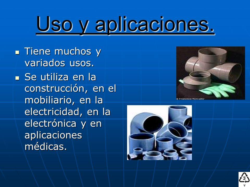 Uso y aplicaciones. Tiene muchos y variados usos.