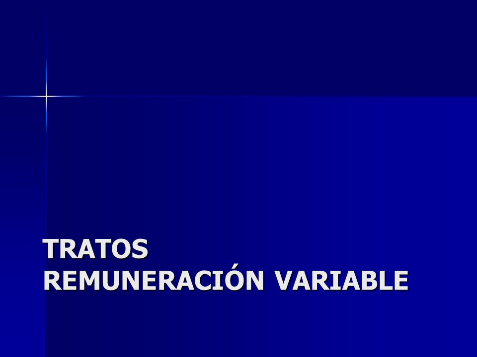 Tratos remuneración variable
