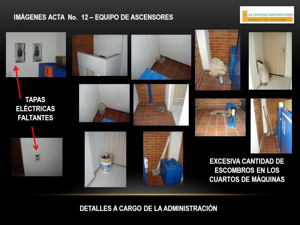IMÁGENES ACTA No. 12 – EQUIPO DE ASCENSORES