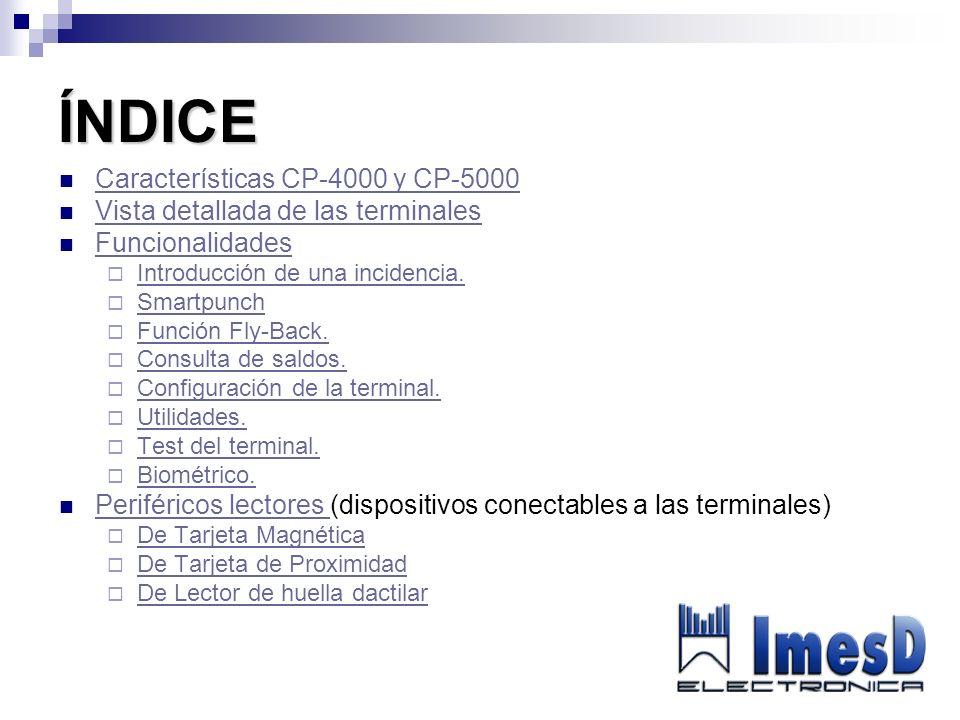 ÍNDICE Características CP-4000 y CP-5000