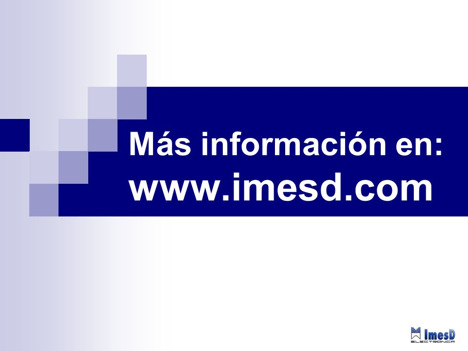 Más información en: www.imesd.com