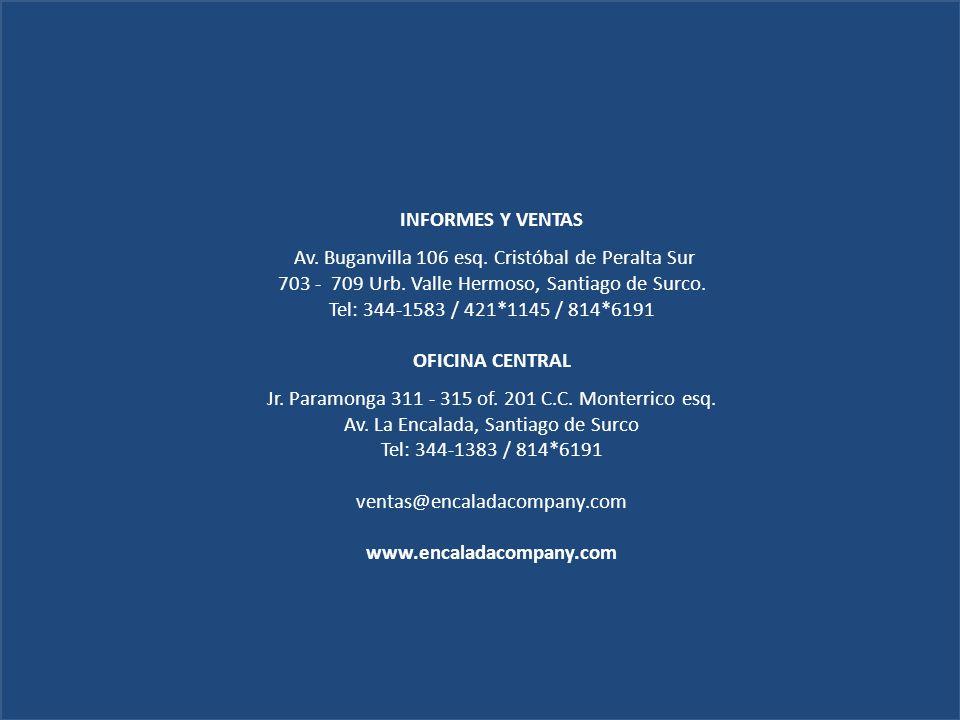 INFORMES Y VENTAS OFICINA CENTRAL www.encaladacompany.com