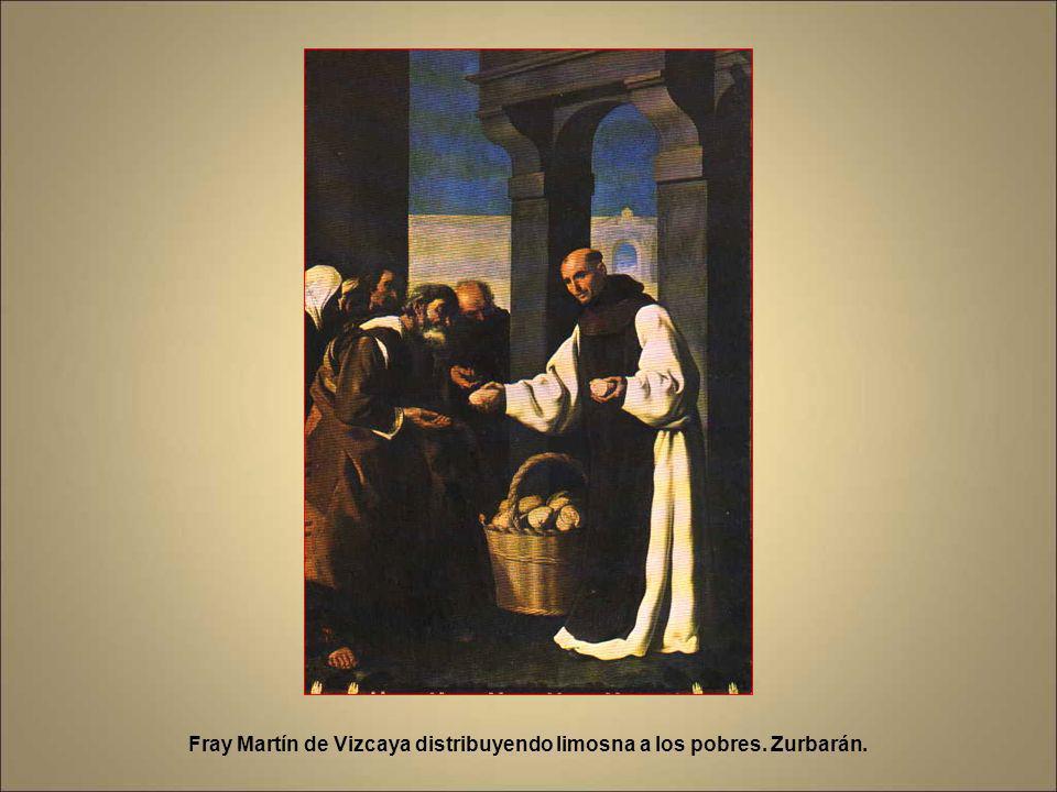 Fray Martín de Vizcaya distribuyendo limosna a los pobres. Zurbarán.