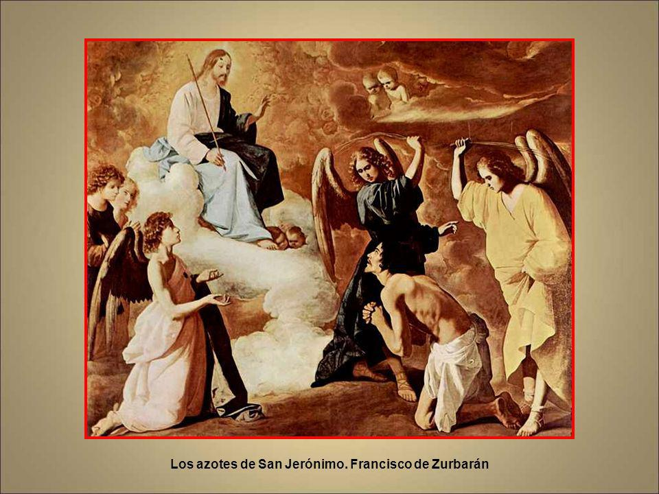 Los azotes de San Jerónimo. Francisco de Zurbarán