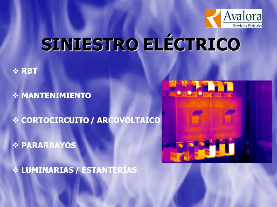 SINIESTRO ELÉCTRICO RBT MANTENIMIENTO CORTOCIRCUITO / ARCOVOLTAICO