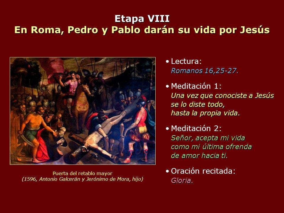 Etapa VIII En Roma, Pedro y Pablo darán su vida por Jesús