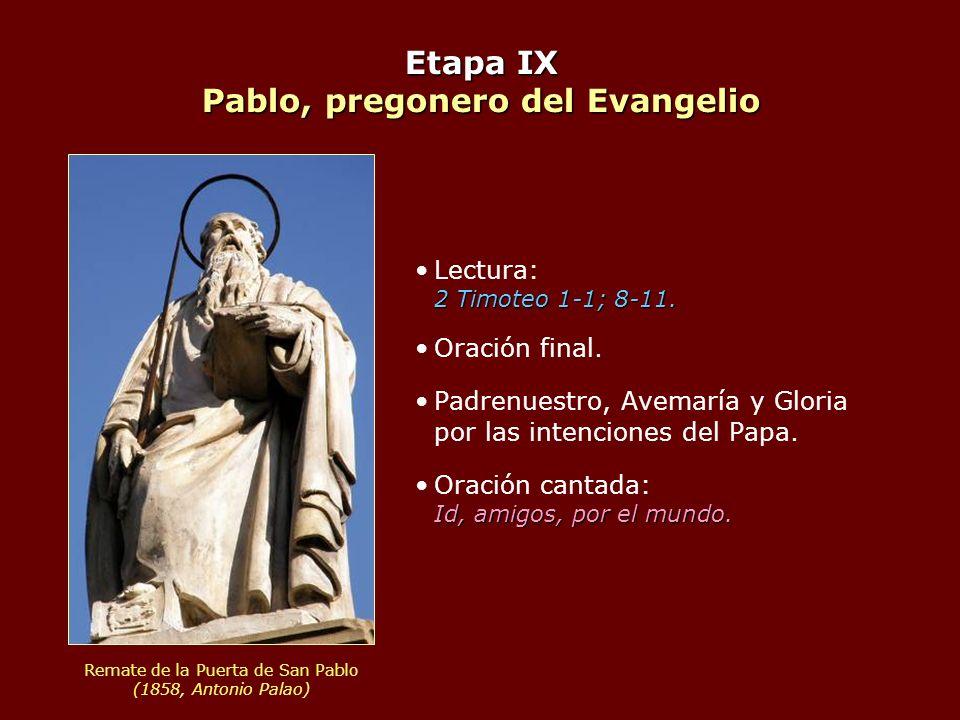 Etapa IX Pablo, pregonero del Evangelio