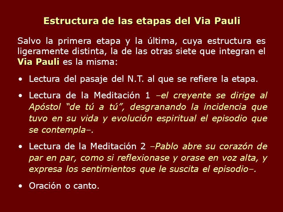 Estructura de las etapas del Via Pauli