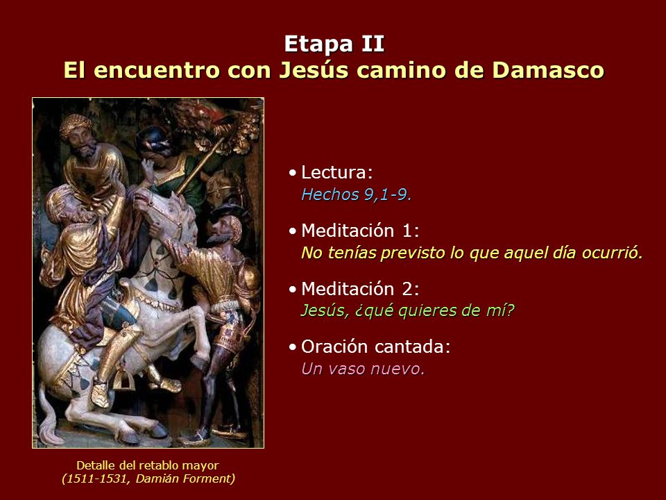 Etapa II El encuentro con Jesús camino de Damasco