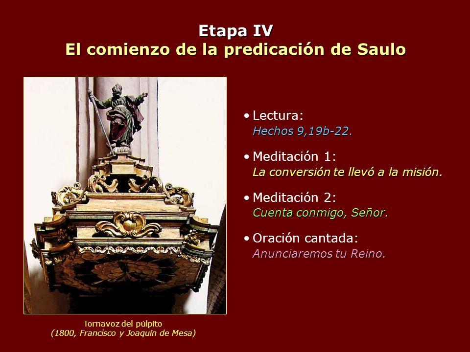 Etapa IV El comienzo de la predicación de Saulo