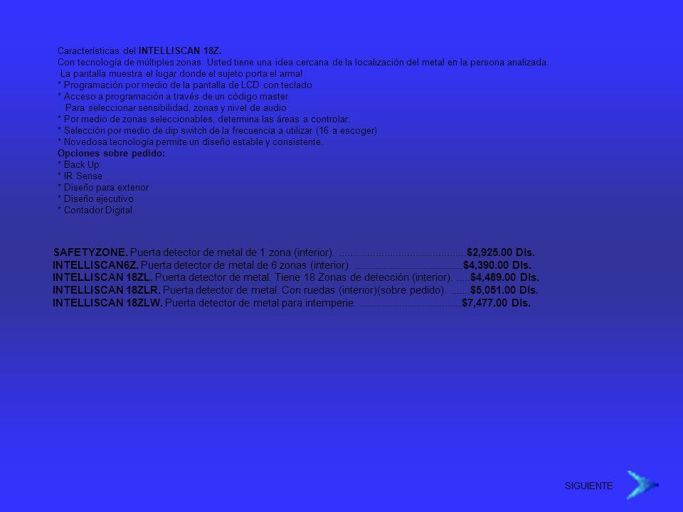 Características del INTELLISCAN 18Z. Con tecnología de múltiples zonas