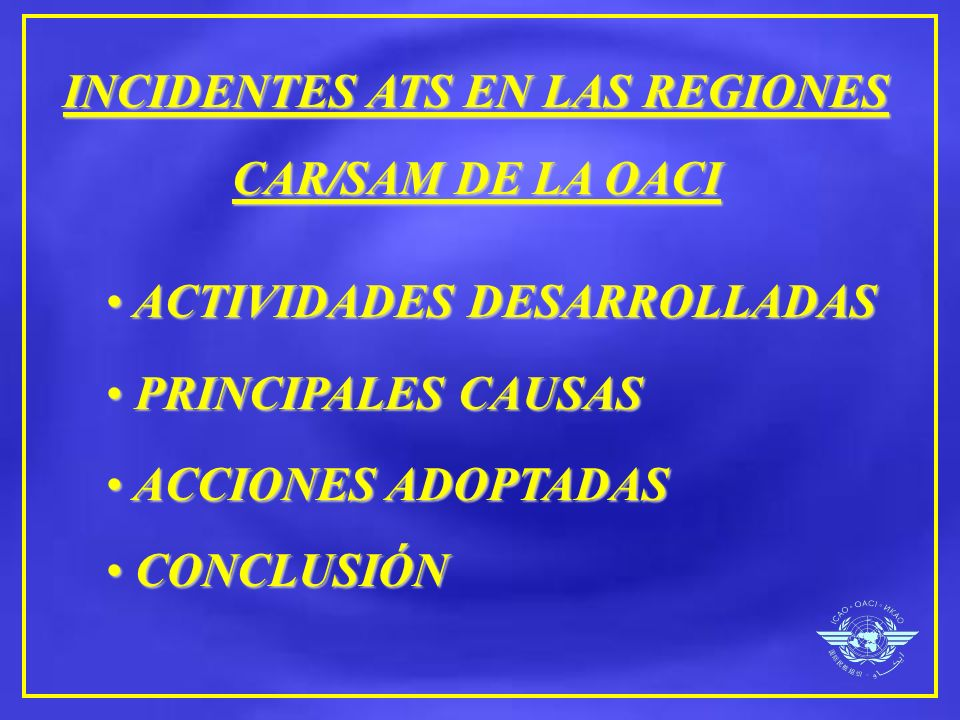 INCIDENTES ATS EN LAS REGIONES