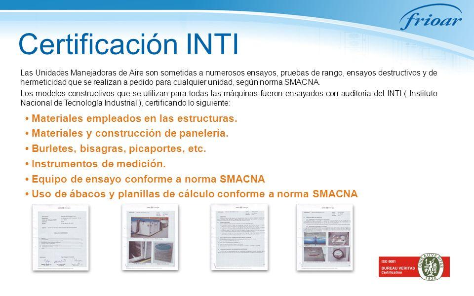 Certificación INTI • Materiales empleados en las estructuras.