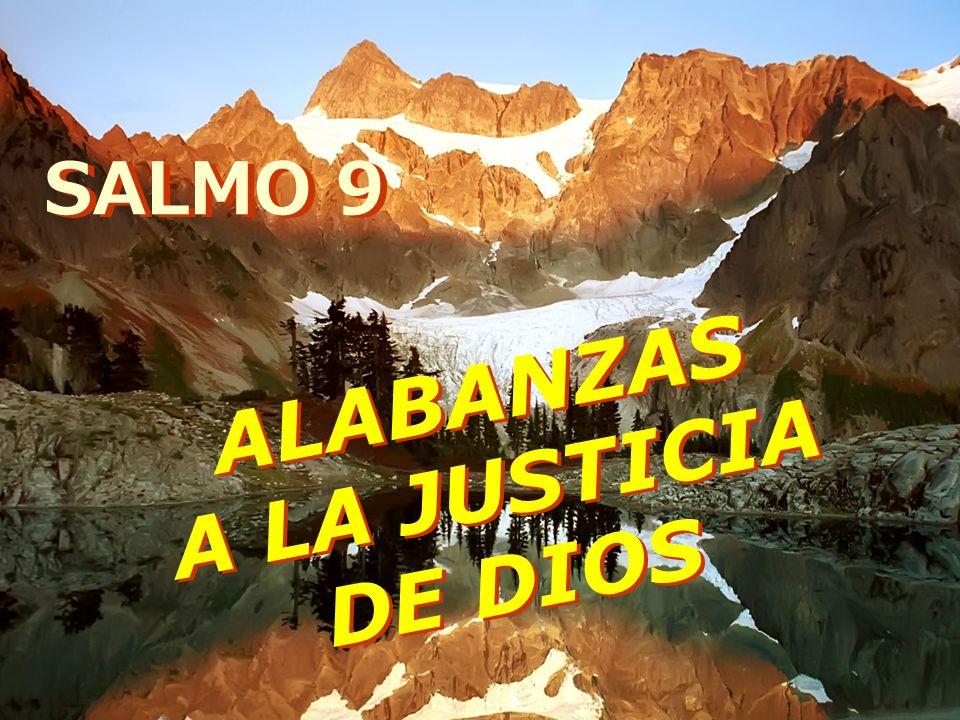 ALABANZAS A LA JUSTICIA DE DIOS